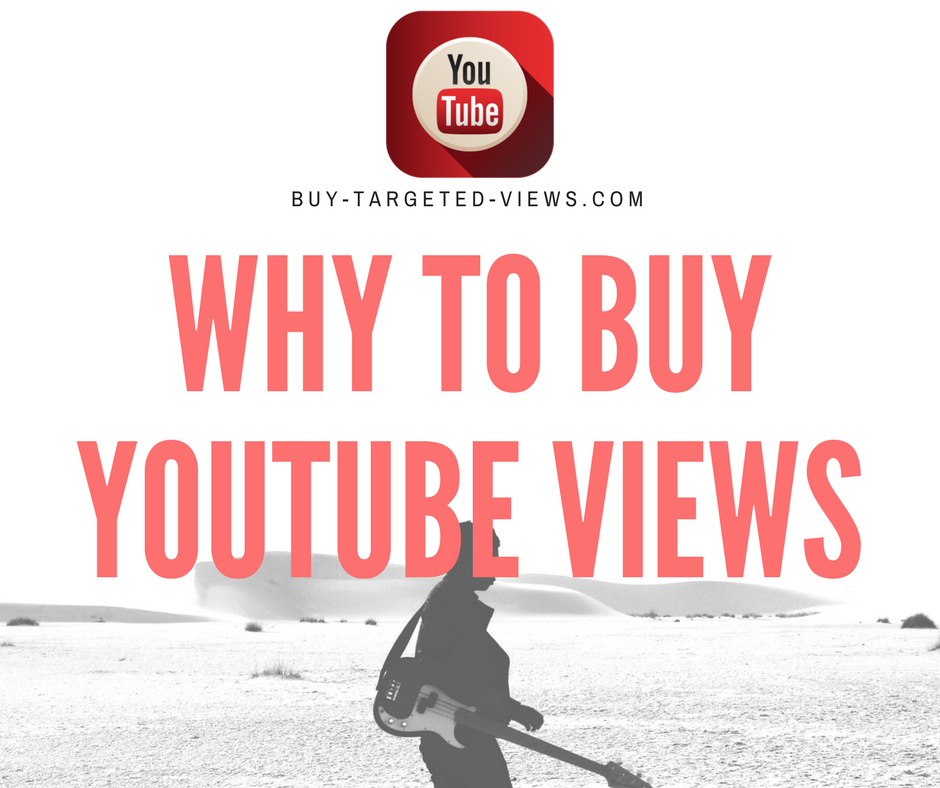 Why to buy Youtube views