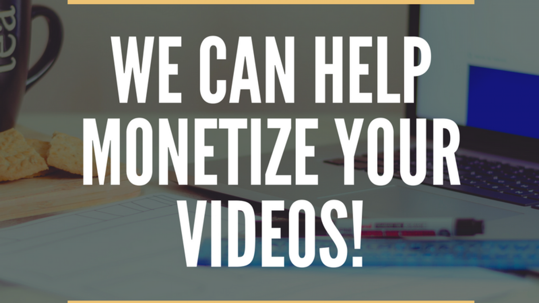 YouTube Monetization Changes, And How We Can Help You!